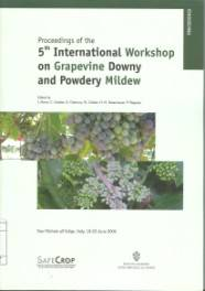 5th International workshop on grapevine downy and powdery mildew : San Michele all'Adige, Italy, 18-23 June 2006 : proceedings