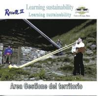Learning sustainability : area gestione del territorio